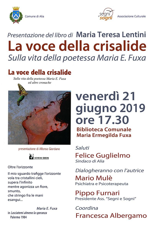 LA VOCE DELLA CRISALIDE.SULLA VITA DELLA POETESSA MARIA E.FUXA.