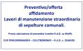 """""""LAVORI DI MANUTENZIONE STRAORDINARIA DI SEPOLTURE COMUNALI"""""""
